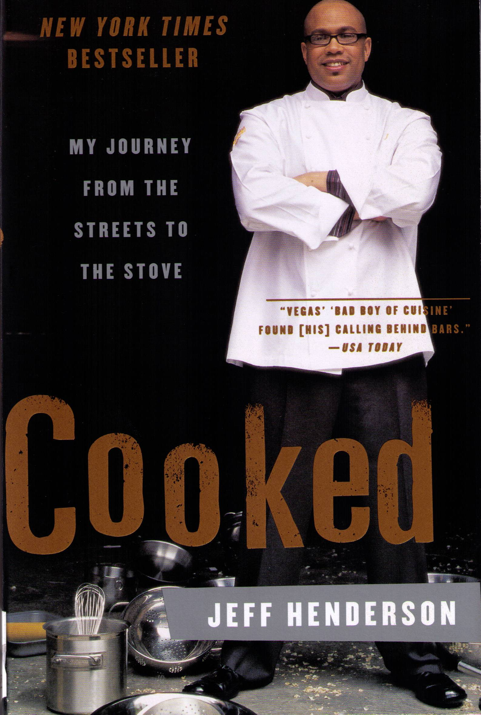 Cooked: My Journey from the Streets to the Stove Book Cover Image