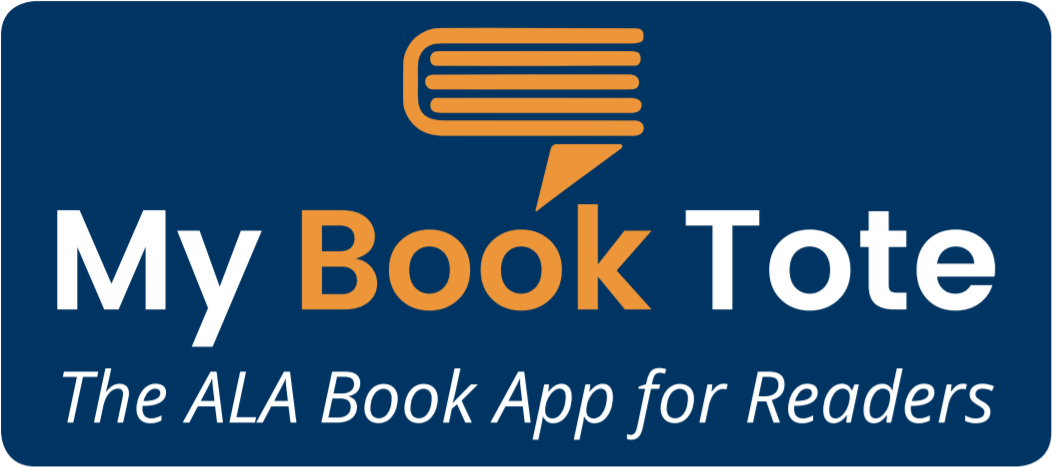 My Book Tote | The ALA Book App for Readers